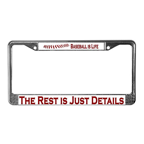 07 Baseball (CafePress - Baseball Is Life (07) - Chrome License Plate Frame, License Tag Holder)