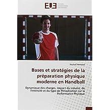 Bases et stratégies de la préparation physique moderne en Handball
