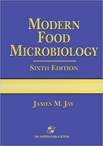 Modern Food Microbiology (Aspen Food Science Text Series)