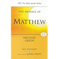 The Message of Matthew (The Bible Speaks Today New Testament)