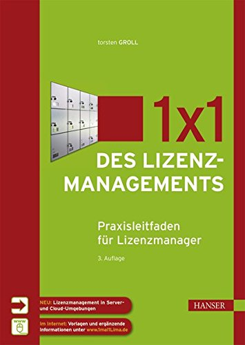 1x1 des Lizenzmanagements: Praxisleitfaden für Lizenzmanager