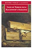 img - for Tales of Terror from Blackwood's Magazine (Oxford World's Classics) book / textbook / text book