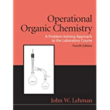 Operational Organic Chemistry (4th Edition)