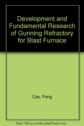 Development and Fundamental Research of Gunning Refractory for Blast Furnace