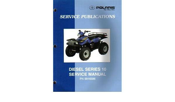 9916586 2000 2001 polaris diesel 455 4x4 series 10 atv service rh amazon com polaris 455 diesel owners manual 1999 Polaris 500 Diesel