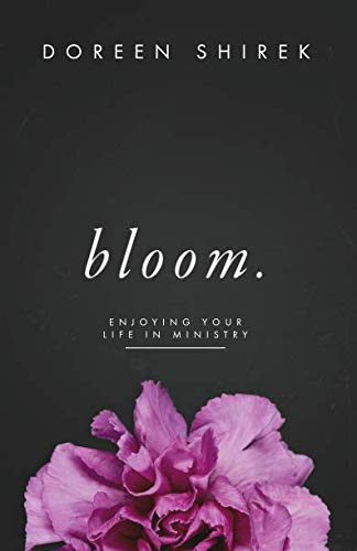 Pdf Christian Books Bloom: Enjoying your life in ministry