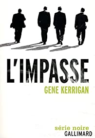L'impasse par Gene Kerrigan