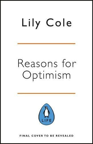 Ebook cover from Reasons for Optimism by Lily Cole