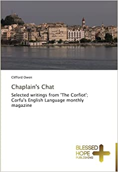 Book Chaplain's Chat: Selected writings from 'The Corfiot': Corfu's English Language monthly magazine