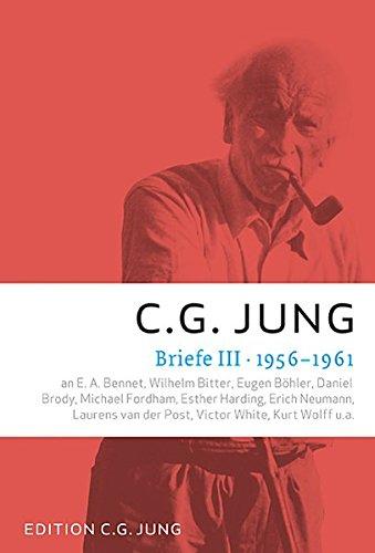 Briefe III: 1956-1961 Taschenbuch – 14. März 2012 C. G. Jung Patmos Verlag 3843602050 Einzelne Psychologen