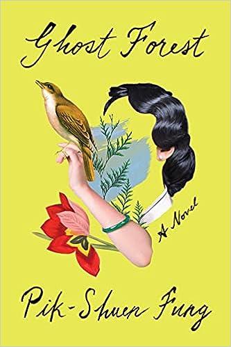 Amazon.com: Ghost Forest: A Novel: 9780593230961: Fung, Pik-Shuen: Books