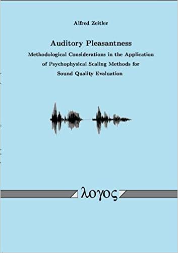 Book Auditory Pleasantness. Methodological Considerations in the Application of Psychophysical Scaling Methods for Sound Quality Evaluation
