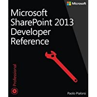 Microsoft SharePoint 2013 Developer Reference