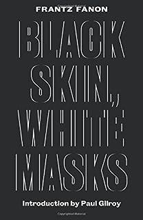 peau noire masques blancs french edition