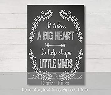 photograph about It Takes a Big Heart to Shape Little Minds Printable named : Cherry Perry Instructor Items, Instructor Appreciation
