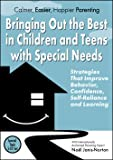 Bringing Out the Best in Children and Teens with Special Needs