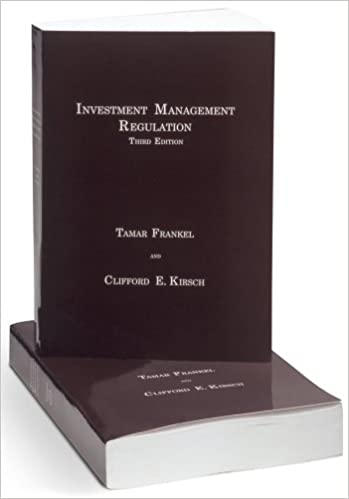 Investment Management Regulation, Third Edition