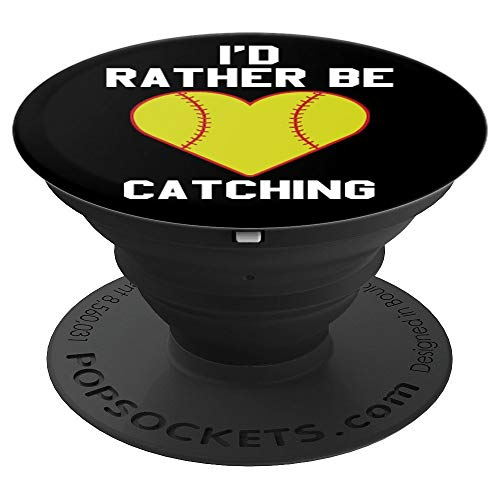 I'd Rather Be Catching Funny Softball Catcher Gift - PopSockets Grip and Stand for Phones and Tablets