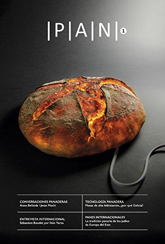 PAN 1: Publicación digital sobre la panadería profesional y casera (Spanish Edition) by