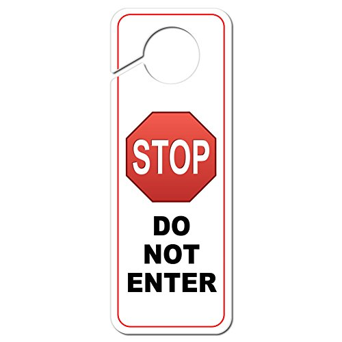 (Graphics and More Stop Sign Do Not Enter Plastic Door Knob Hanger Sign)