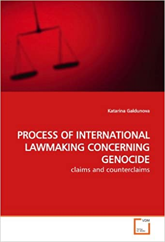 PROCESS OF INTERNATIONAL LAWMAKING CONCERNING GENOCIDE: claims and counterclaims