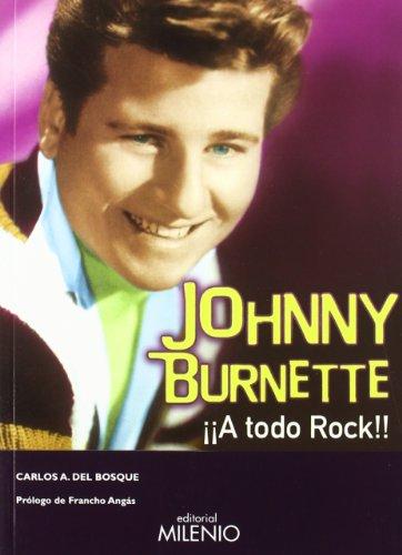 Descargar Libro Johnny Burnette. ¡a Todo Rock! Carlos Del Bosque Represa