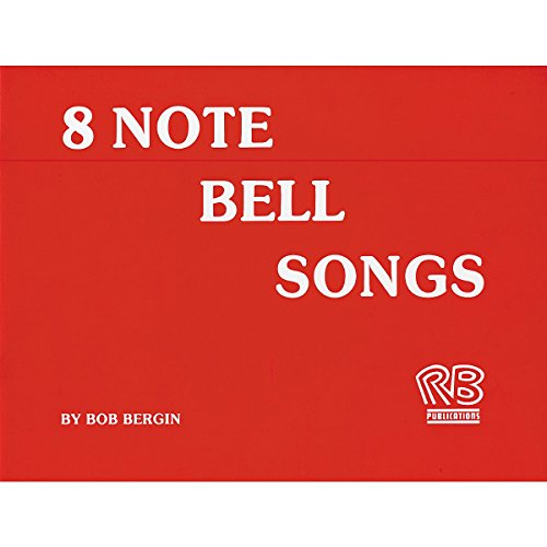 Rhythm Band 8-Note Bell Songs (8 Note Handbells Book)
