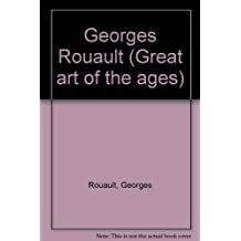Georges Rouault (Great art of the ages) by Georges Rouault (1969-05-03)
