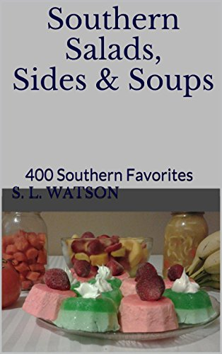Southern Salads, Sides & Soups: 400 Southern Favorites