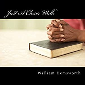 Just a Closer Walk Audiobook