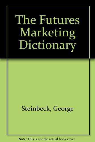 The Futures Markets Dictionary