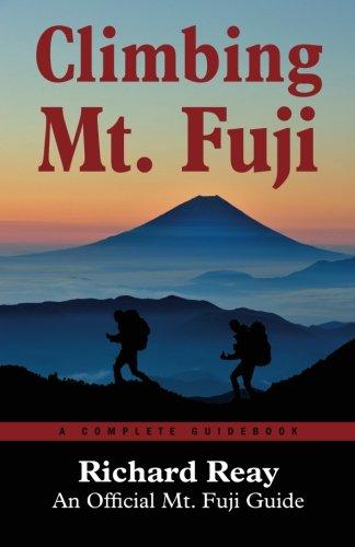 Climbing Mt. Fuji: A Complete Guidebook