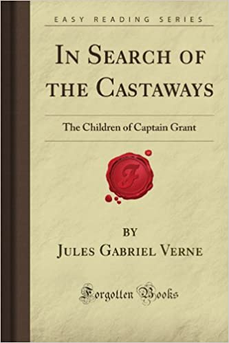 In Search Of The Castaways The Children Of Captain Grant Forgotten