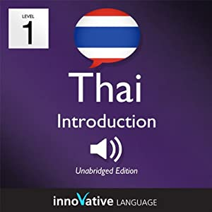 Learn Thai - Level 1: Introduction to Thai, Volume 1: Lessons 1-25 Hörbuch