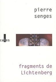 Fragments de Lichtenberg par Pierre Senges