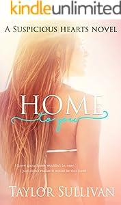 Home to You (Suspicious Hearts Book 1)