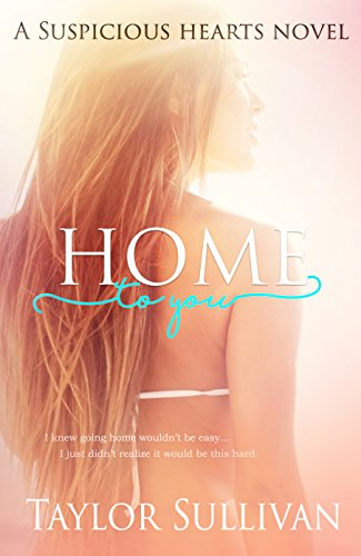 Home to You (Suspicious Hearts Book 1)
