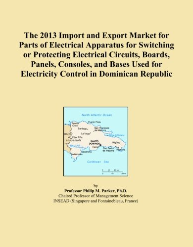 Dominican Republic Panel - The 2013 Import and Export Market for Parts of Electrical Apparatus for Switching or Protecting Electrical Circuits, Boards, Panels, Consoles, and ... for Electricity Control in Dominican Republic