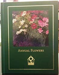 Annual flowers (Complete gardener's library)