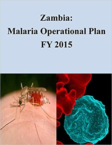 Zambia: Malaria Operational Plan FY 2015 (President's Malaria Initiative)