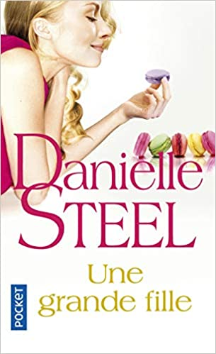 Une Grande Fille French Edition Danielle Steel