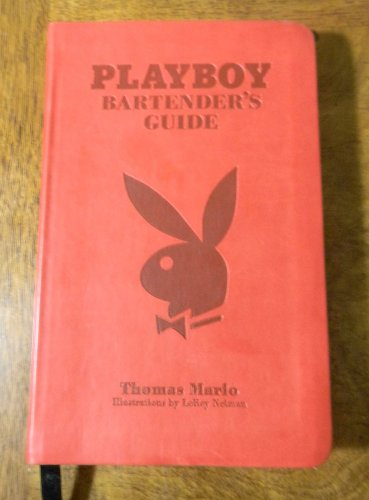 Playboy Guide - Playboy Bartender's Guide