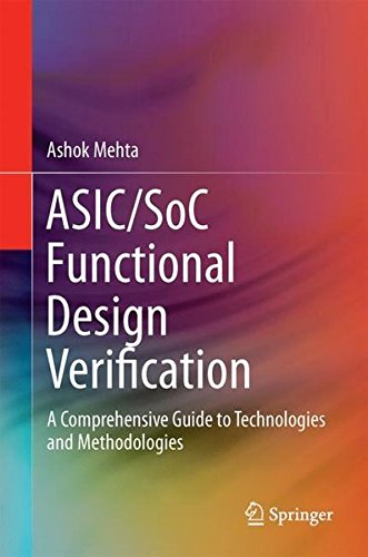 Price comparison product image ASIC/SoC Functional Design Verification: A Comprehensive Guide to Technologies and Methodologies