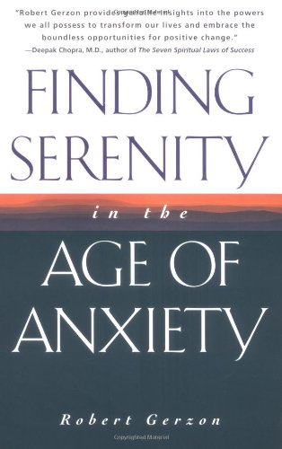 Download Finding Serenity in the Age of Anxiety ebook