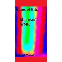Bytes of Bits WMIC