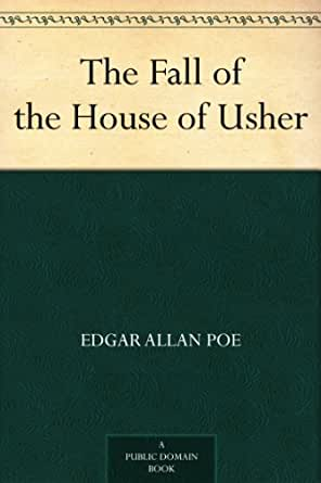 Response Essay #3, The Fall of the House of Usher