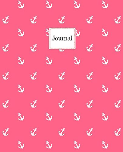 Journal: Nautical Theme- Anchors- Large Notebook- Pink Edition