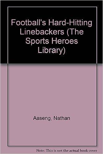 Football's Hard-Hitting Linebackers (The Sports Heroes