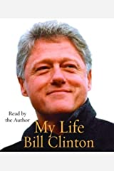 By Bill Clinton My Life (Abridged)