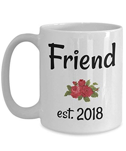 Amazon.com: Quotes Friend Coffee Mug-Friend established 2018-Buddy ...